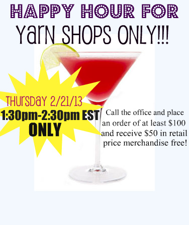 Happy Hour- For Yarn Shops Only!
